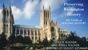 Commemorating 100 years since Wagner Roofing was founded in Otto Wagner's basement, Chuck and Sheila Wagner have written Preserving Washington History: 100 Years of Wagner Artistry.