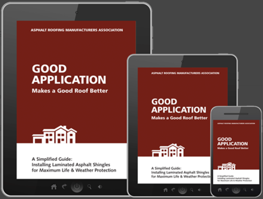 The Asphalt Roofing Manufacturers Association has updated its technical manual Good Application Makes a Good Roof Better – A Simplified Guide.