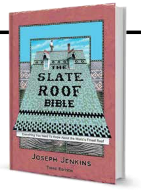 Joseph Jenkins has published the third edition of The Slate Roof Bible.